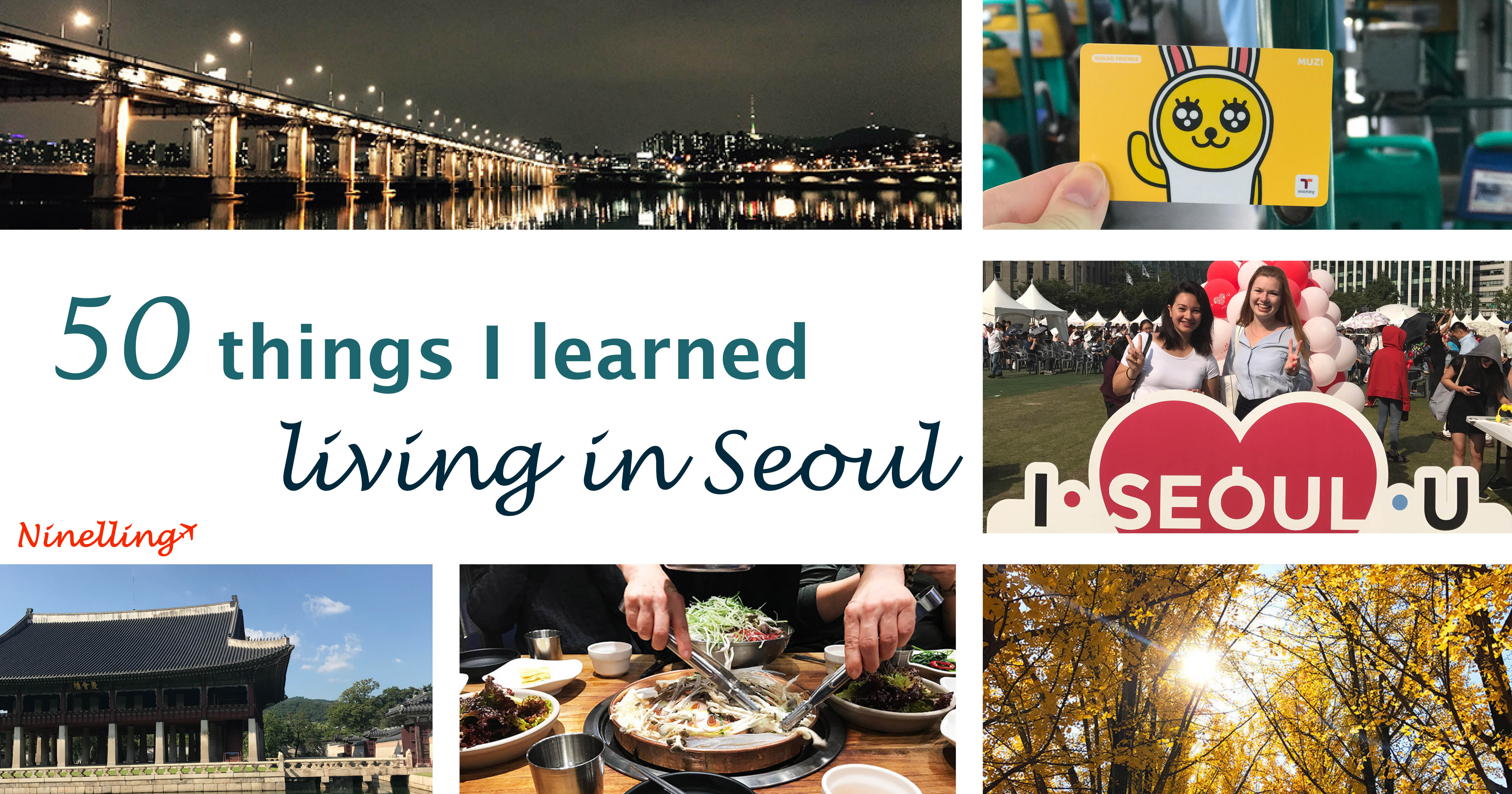 50 things i learned about living in seoul